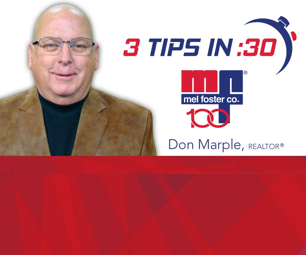 Mel Foster Co. 3 Tips in 30