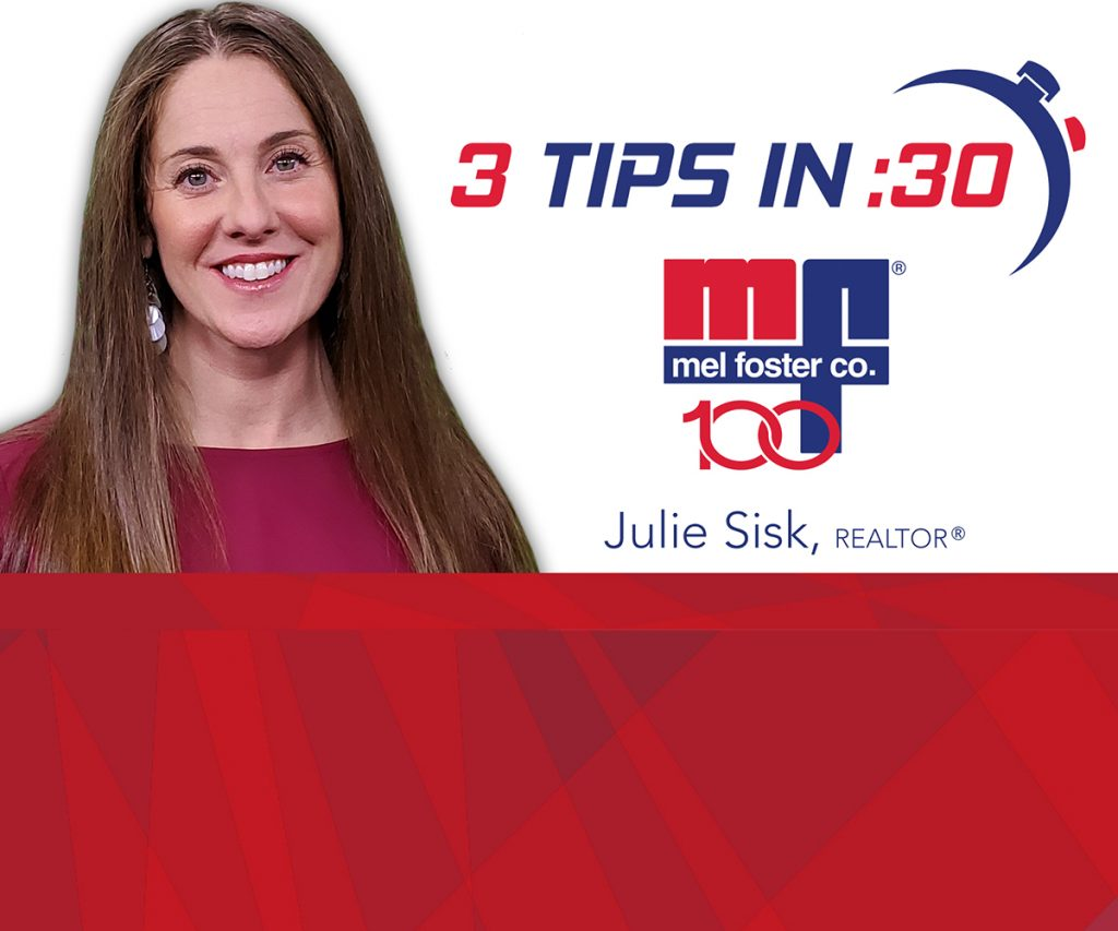 Tips in 30 with Julie Sisk of Mel Foster Co.