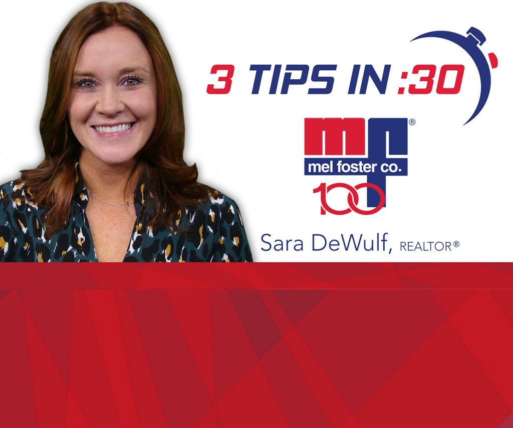 Tips in 30 by Sara DeWulf of Mel Foster Co.