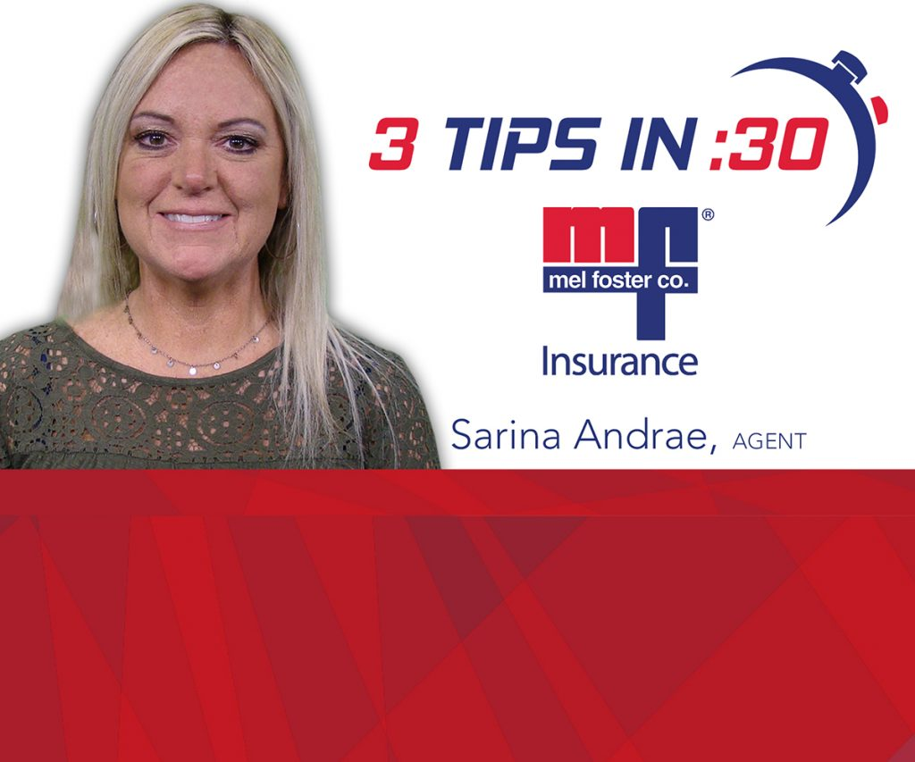 Tips in 30 with Sarina Andrae of Mel Foster Insurance